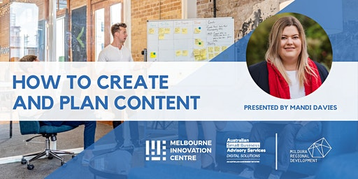 Content Creation: How to Create and Plan Content for your Business - Mildura