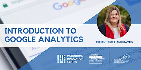 Introduction to Google Analytics for Business Performance - Mildura tickets