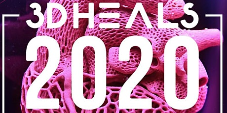 3DHEALS 2020 Global Healthcare 3D Printing Conference tickets