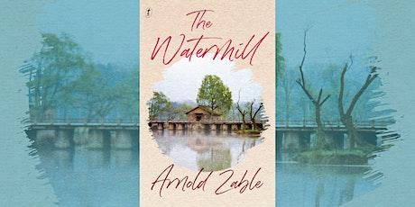 Arnold Zable: The Watermill - Bendigo tickets