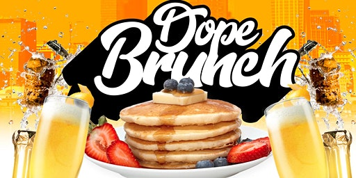 DopeBrunch: The Dopest Brunch & Day Party in CharLIT!!
