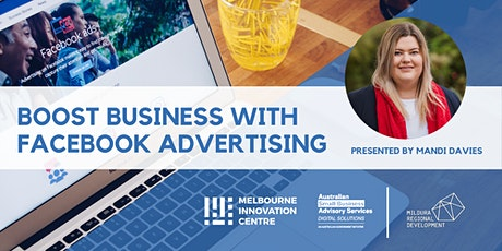 CANCELLED WORKSHOP: Boost Business with Facebook Advertising - Mildura tickets