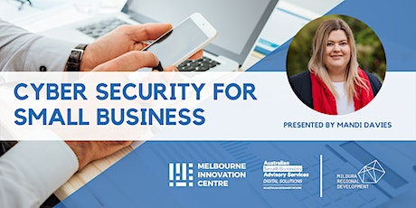 Improve Cyber Security for Small Business - Mildura tickets