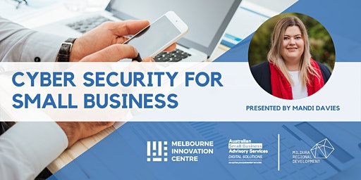 Improve Cyber Security for Small Business - Mildura