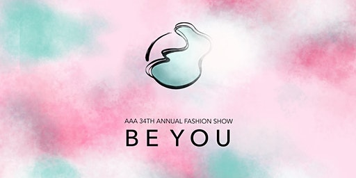 AAA 34th Annual Fashion Show: Be You