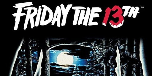 Friday the 13th - Friday March 13th