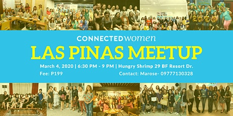 #ConnectedWomen Meetup - Las Pinas (PH) - March 4 tickets