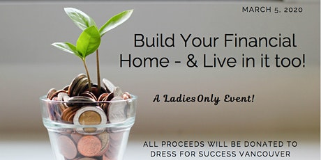 Build Your Financial Home - & Live in it too! tickets