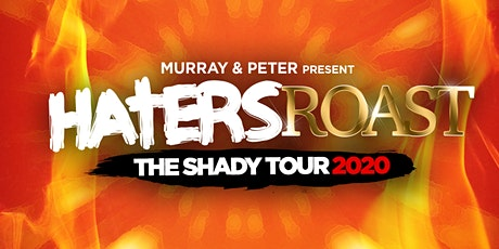 Haters Roast - The Shady Tour tickets