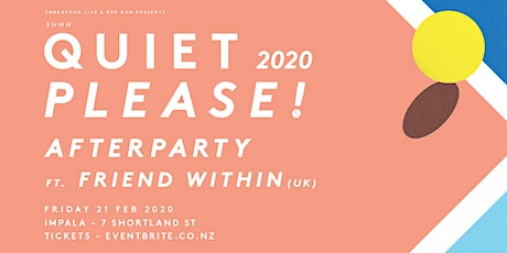 Quiet Please | Afterparty tickets