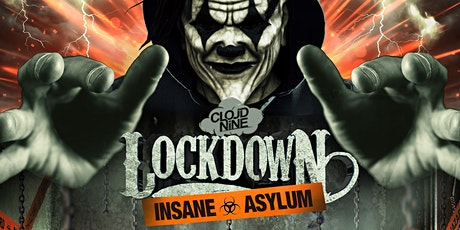 Cloud Nine BALLARAT . Lockdown's Insane Asylum tickets