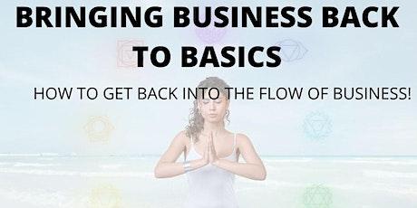 Bringing Business Back to Basics tickets