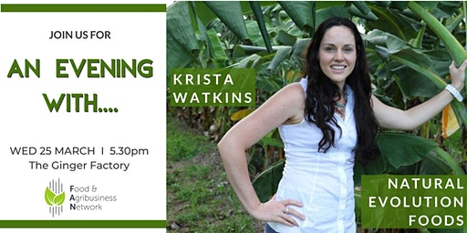 FAN Special Event: An Evening with Krista Watkins, Natural Evolution