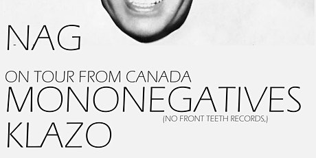 NAG w/ Mononegatives and Klazo tickets