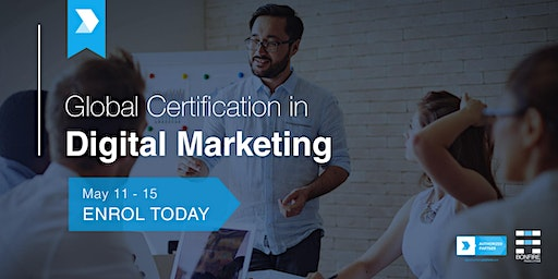 Certified Digital Marketing Professional (CDMP) Full-time Course - May 2020