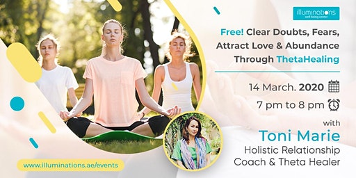Free! Clear Doubts, Fears, Attract Love And Abundance Through Thetahealing