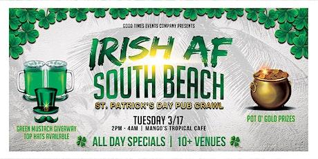"""IRISH AF!"" St. Patrick's Day Pub Crawl - South Beach tickets"