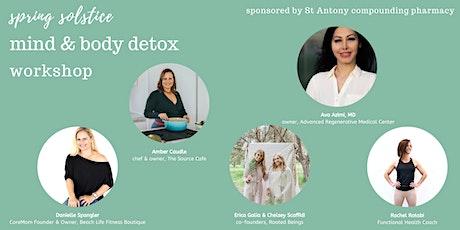 Spring Solstice Mind & Body Detox Workshop tickets