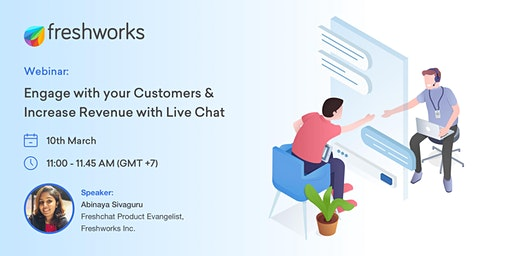 [FREE WEBINAR]Engage with your Customers & Increase Revenue with  Live Chat