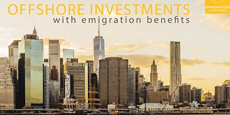 Offshore investments, with Emigration Benefits: Pretoria tickets