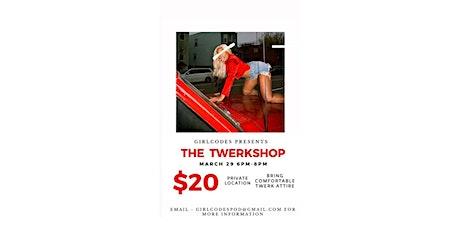 The Twerkshop tickets