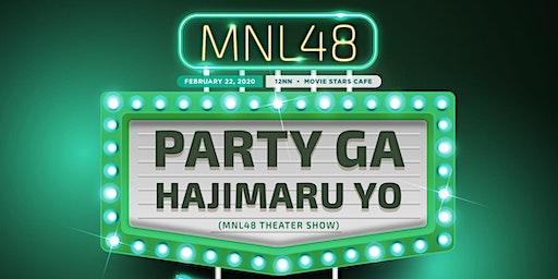 MNL48 Party ga Hajimaru yo (Theater Show) - Team NIV