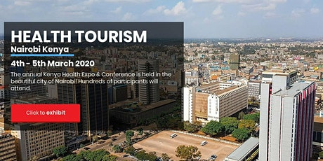 Kenya Health Tourism Conference and Expo 2020 tickets