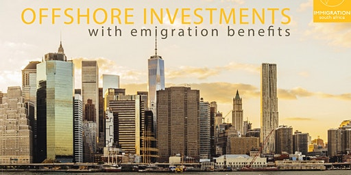 Offshore investments, with Emigration Benefits: Cape Town