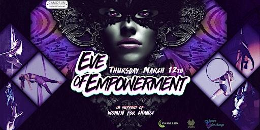 Eve of Empowerment