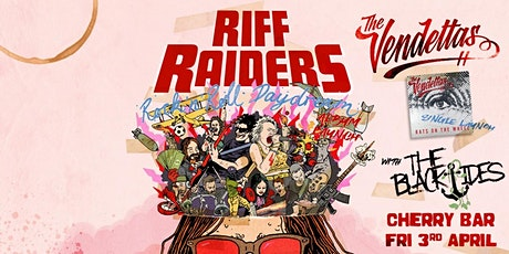 Riff Raiders & The Vendettas Co Launch Party! tickets