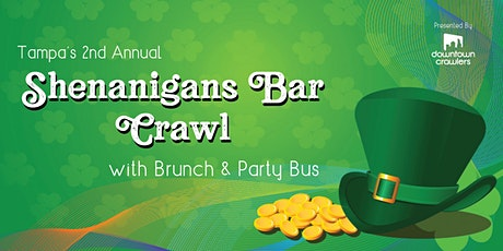2nd Annual Shenanigans Brunch, Crawl & PARTY BUS tickets