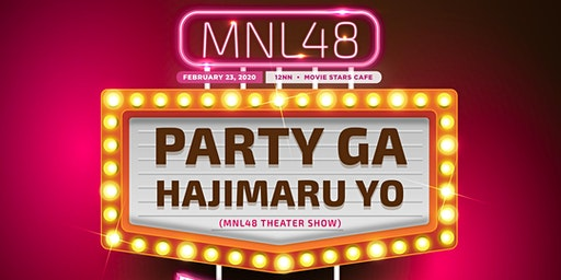 MNL48 Party ga Hajimaru yo (Theater Show) - Team L