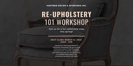 Re-Upholstery 101 Workshop  tickets