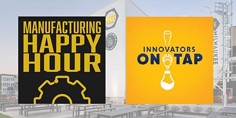 LIVE Podcast featuring Manufacturing Happy Hour & Innovators On Tap tickets