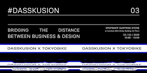 Dasskusion #3 Bridging The Distance Between Design & Business
