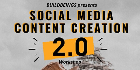 Social Media Content Creation Workshop 2.0 tickets