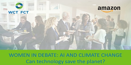 Women in Debate: AI and Climate Change. Can technology save the planet? tickets