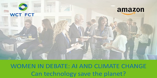 Women in Debate: AI and Climate Change. Can technology save the planet?