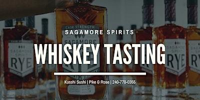 Complimentary Sagamore Whiskey & Spirits Tasting | 30X Award Winning |