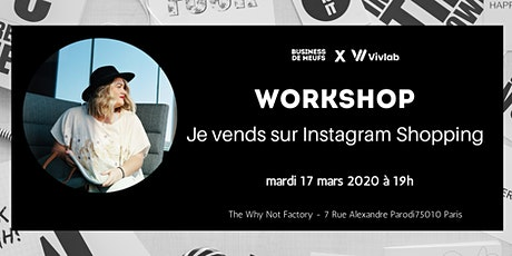 Workshop : Je vends sur Instagram Shopping billets