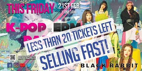 [This Friday] Kpop 케이팝 & EDM Party [Less Than 20 Tickets LEFT!] tickets