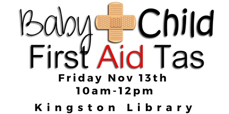 Baby & Child First Aid Tas at Kingston Library tickets
