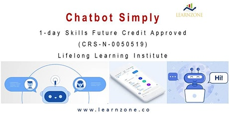 Chatbot Simply (1-day Skills Future Credit Approved, CRS-N-0050519) tickets