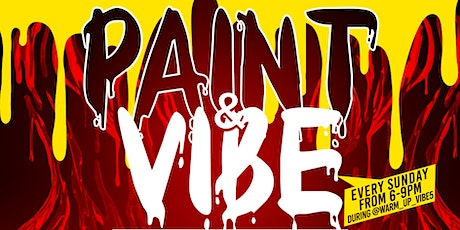 Paint & Vibe tickets