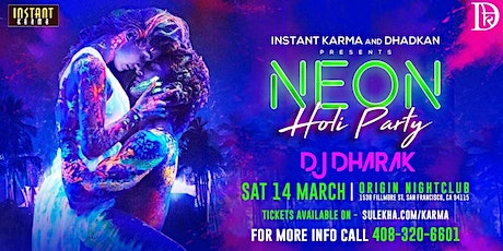 NEON HOLI PARTY WITH DJ DHARAK: A Bollywood Night tickets
