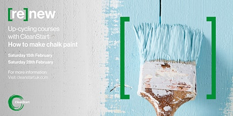 [re]new up-cycling courses with CleanStart: how to make chalk paint tickets