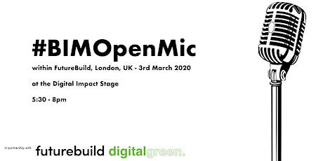 #BIMOpenMic No.37 - within FutureBuild! tickets