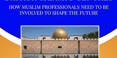 Nottingham - Professional development of 21st Century Mosques, Seminar tickets