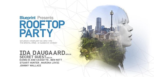 BLUEPRINT_ DAYTIME ROOFTOP PARTY SYDNEY CBD_ INTERNATIONAL GUEST (BERLIN)