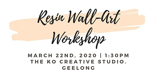 Resin WALL-ART Workshop